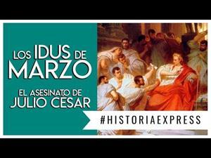 Los idus de marzo del 44 A.C.: El asesinato de Julio César