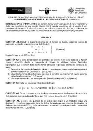 Examen de Selectividad: Matemáticas CCSS. Murcia. Convocatoria Junio 2014