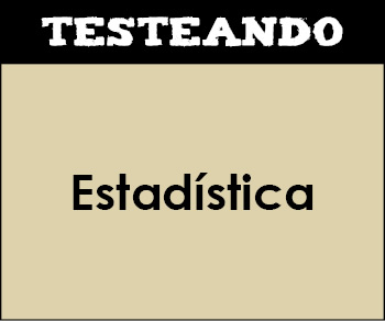 Estadística. 4º ESO - Matemáticas (Testeando)