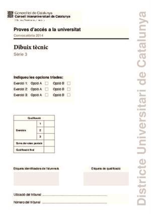 Examen de Selectividad: Dibujo técnico. Cataluña. Convocatoria Junio 2014