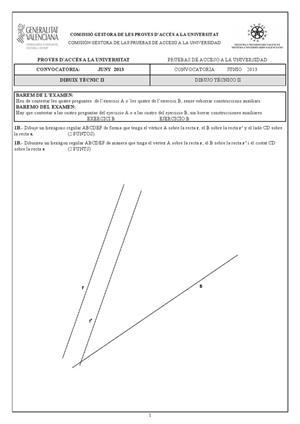 Examen de Selectividad: Dibujo técnico (anexos). Comunidad Valenciana. Convocatoria Junio 2013