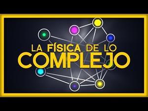 La Física de lo Complejo