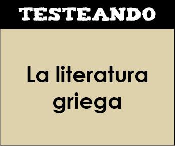 La literatura griega. 2º Bachillerato - Literatura universal (Testeando)