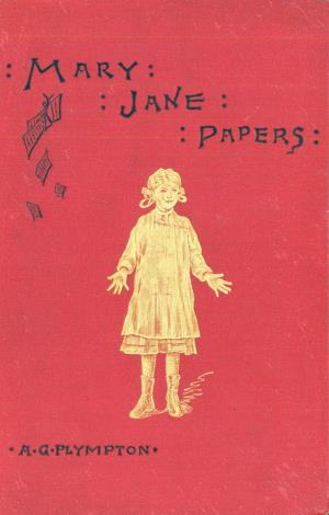 The Mary Jane papers: a book for girls (International Children's Digital Library)