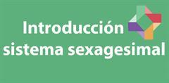 Introducción al sistema sexagesimal (PerúEduca)