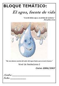 El agua, fuente de vida. Bloque Temático