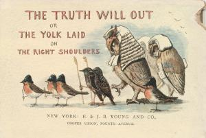 Truth will out or The yolk laid on the right shoulders (International Children's Digital Library)