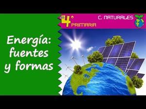 La energía, formas y fuentes