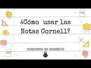 ¿Cómo usar las Notas Cornell?