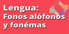 Fonos, alófonos y fonemas (PerúEduca)