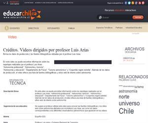 Créditos. Videos dirigidos por profesor Luis Arias (Educarchile)