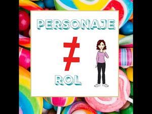 TEATRO🎭 :Rol y Personaje no son sinónimos