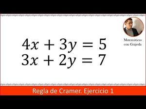 Sistema de ecuaciones lineales (2x2). Regla de Cramer. Ejercicio 1