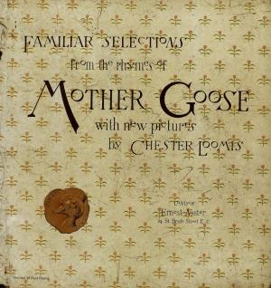 Familiar rhymes from Mother Goose (International Children's Digital Library)