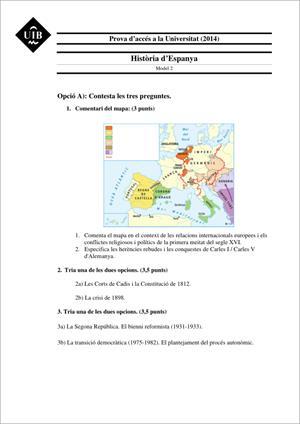 Examen de Selectividad: Historia de España. Islas Baleares. Convocatoria Junio 2014