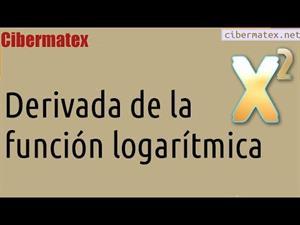 Derivada de la función logarítmica. Cibermatex