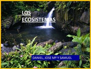 Los ecosistemas terrestres y acuáticos