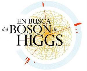 En busca del Bosón de Higgs