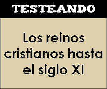 Los reinos cristianos hasta el siglo XI. 2º Bachillerato - Historia de España (Testeando)