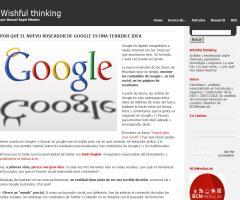 Por qué el nuevo buscador de Google es una terrible idea (Wishful Thinking)