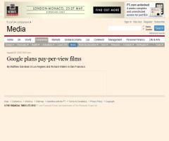 Google entra en el negocio de la distribución digital de películas.Financial Times