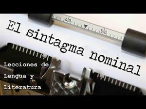 EL SINTAGMA NOMINAL - Introducción a la sintaxis