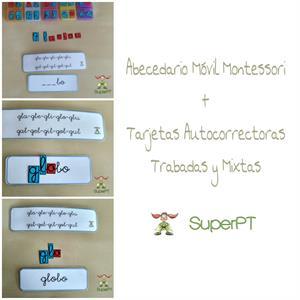 Abecedario móvil Montessori + Tarjetas autocorrectoras trabadas y mixtas (superPT)