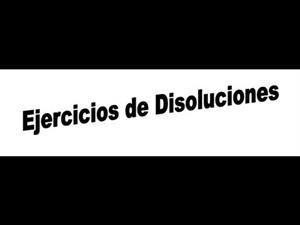 30 ejercicios resueltos de disoluciones explicados paso a paso