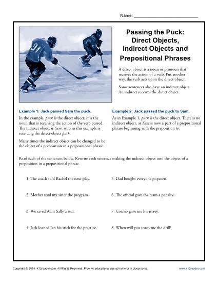 Passing the Puck- Direct Objects, Indirect Objects and Prepositional Phrases