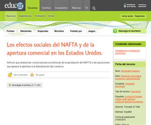 Los efectos sociales del NAFTA y de la apertura comercial en los Estados Unidos.