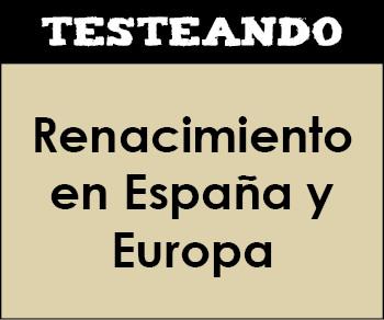 El Renacimiento en España y Europa. 2º Bachillerato - Historia del Arte (Testeando)