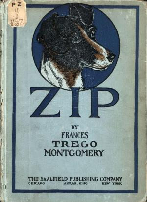 Zip The Adventures of a Frisky Fox Terrier (International Children's Digital Library)