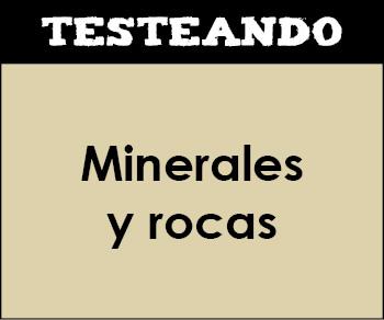 Minerales y rocas. 1º ESO - Ciencias de la Naturaleza (Testeando)