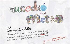 I concurso infantil de relatos cortos 'Sucedió en Metro'
