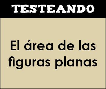 El área de las figuras planas. 6º Primaria - Matemáticas (Testeando)