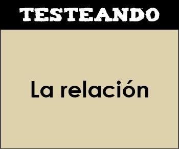 La relación. 6º Primaria - Conocimiento del medio (Testeando)