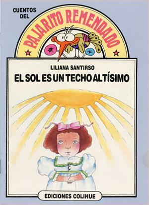 El sol es un techo altísimo (International Children's Digital Library)