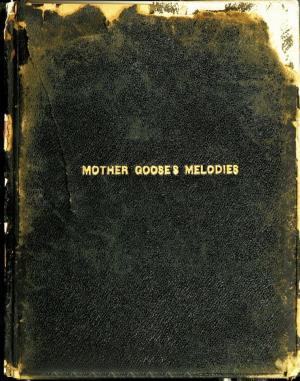 Mother Goose's melodies (International Children's Digital Library)