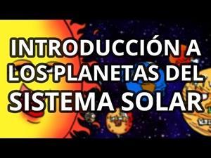 Introducción a los planetas del Sistema Solar