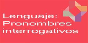 Pronombres interrogativos (PerúEduca)