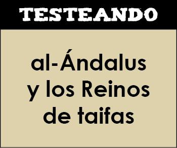 al-Ándalus y los Reinos de taifas. 2º Bachillerato - Historia de España (Testeando)