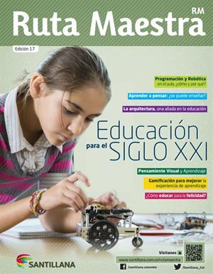 Educación para el Siglo XXI. Santillana-Ruta Maestra