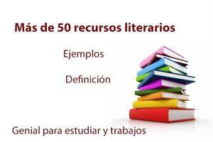 Recursos literarios: lista completa con definición y ejemplos