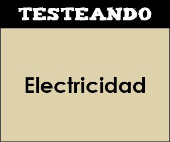 Electricidad. 1º Bachillerato - Física (Testeando)