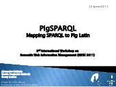 Mapping SparQl with Pig Latin (12 June 2011)
