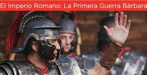 El Imperio Romano: La Primera Guerra Bárbara (canaldehistoria.es)