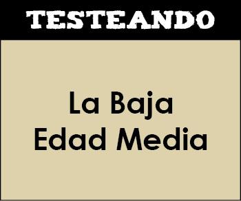 La Baja Edad Media. 2º Bachillerato - Historia de España (Testeando)