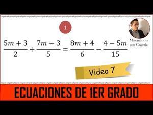 Ecuaciones lineales (de 1er grado). Video 7 de 8