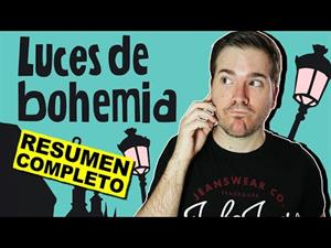 Luces de Bohemia de Valle-Inclán (resumen)