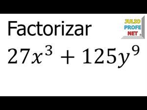 Factorización usando el caso suma de cubos perfectos (JulioProfe)